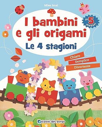 I bambini e gli origami. Le 4 stagioni