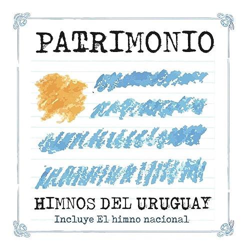 Patrimonio Himnos del Uruguay