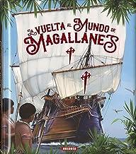 La Vuelta Al Mundo De Magallanes (Grandes Libros)