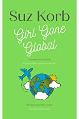 Girl Gone Global Kindle Edition
