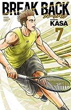 表紙: BREAK BACK 7 (少年チャンピオン・コミックス)   KASA