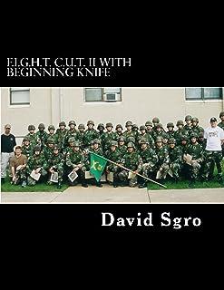 F.I.G.H.T. C.U.T. With Beginning Knife (English Edition)