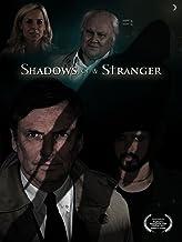 Shadows of a Stranger