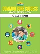 Barron's Common Core Success Grade 1 Math: Preparing Students for a Brilliant Future