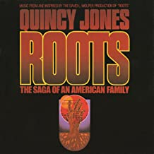 """Roots: The Saga Of An American Family (Music From And Inspired By The David L. Wolper Production Of """"Roots)"""