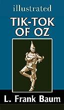 Tik-Tok of Oz The Oz Books #8 illustrated