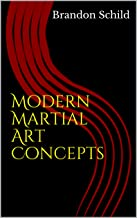 Modern Martial Art Concepts