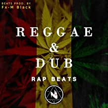 Reggae Dub Rap Beats (Instrumentals)