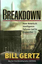 Breakdown: How America's Intelligence Failures Led to 9-11 [Hardcover]