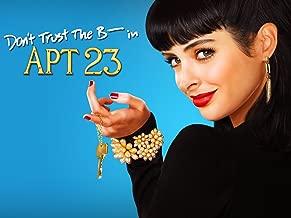 Don't Trust The B- In Apartment 23 Season 1