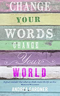 Change Your Words, Change Your World (Insights)