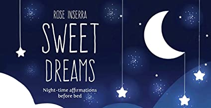 Sweet Dreams: Night-Time Affirmations Before Bed (Mini Inspiration Cards)