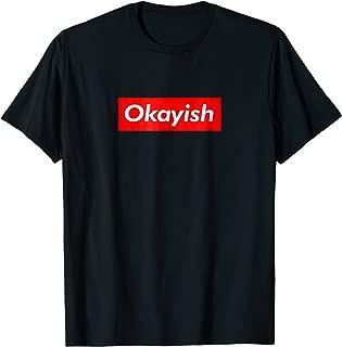Okayish parody logo tee - Show your supreme sense of humor