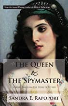 The Queen & the Spymaster: A Novel Based on the Story of Esther