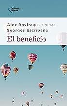 El beneficio (Spanish Edition)
