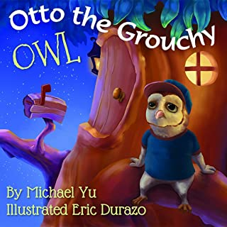 Otto the Grouchy Owl (Children Bedtime story picture book for Kids)