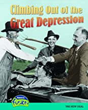 Climbing Out of the Great Depression: The New Deal (American History Through Primary Sources)