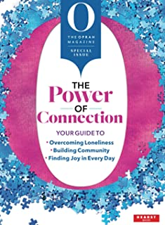 O, The Oprah Magazine: The Power of Connection