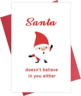 Funny Christmas Card for Friends, Santa Doesn't Believe in You either, Joke Xmas Card, Holiday Card