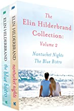 The Elin Hilderbrand Collection: Volume 2: Nantucket Nights and The Blue Bistro