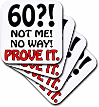 3dRose cst_163826_2 60 Not Me No Way Prove It. Happy 60Th Birthday-Soft Coasters, Set of 8