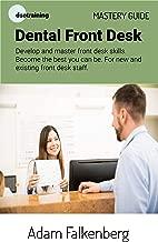 Dental Front Desk Mastery Guide