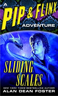 Sliding Scales: A Pip & Flinx Adventure (Adventures of Pip & Flinx Book 10)