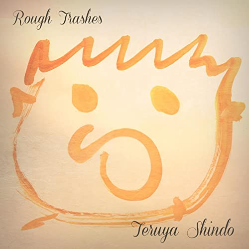 Rough Trashes (Improvisation Recordings in one hour)