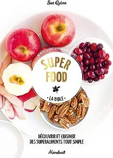 Super food : La bible