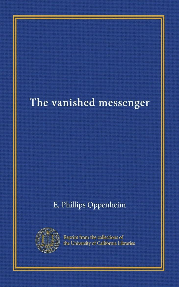 うなり声かすれた手がかりThe vanished messenger