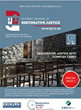 Internet Journal of Restorative Justice: Special Issue: Complex Cases