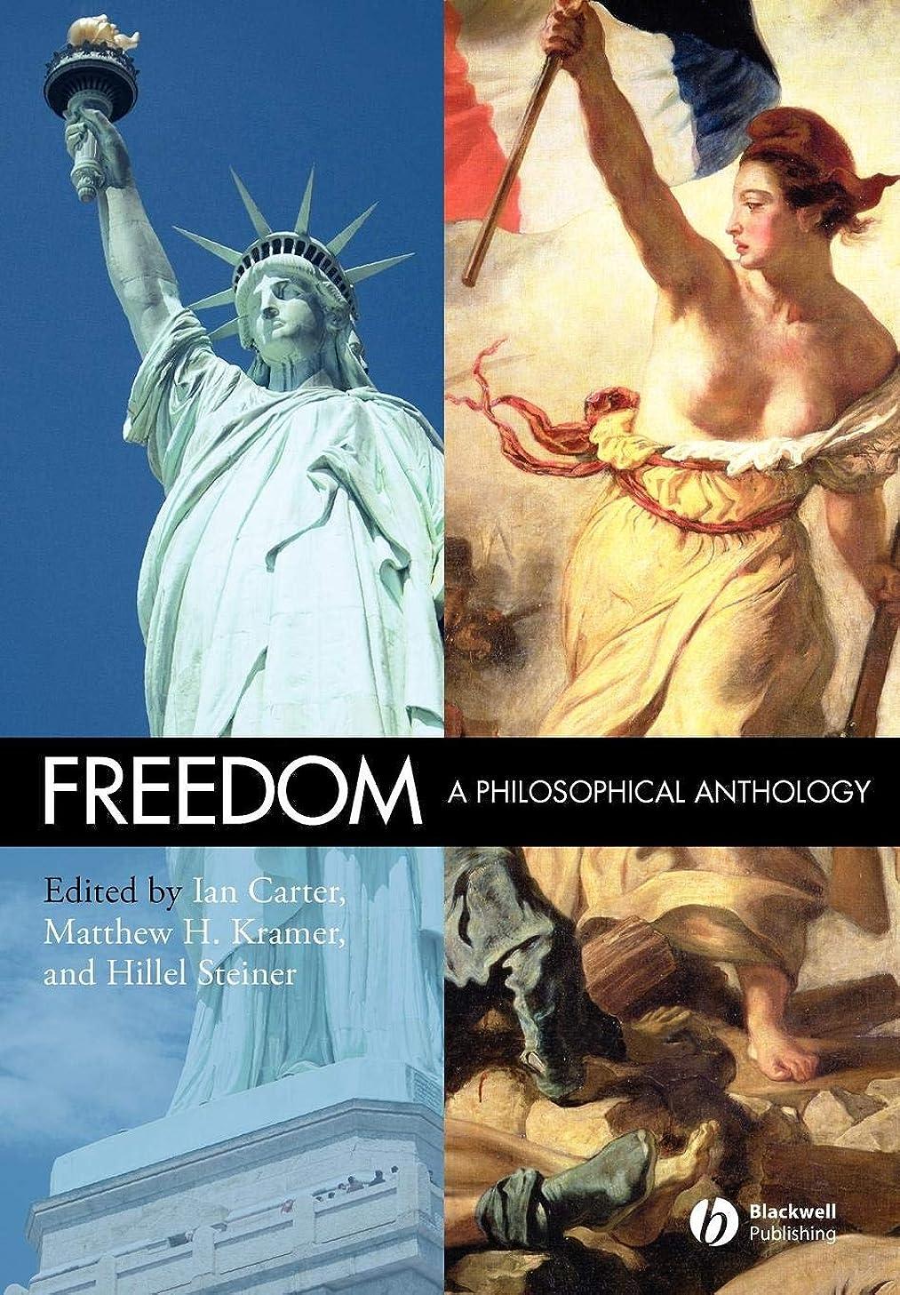 流バラ色が欲しいFreedom: A Philosophical Anthology