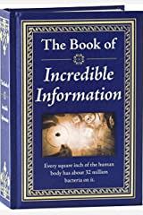 The Book of Incredible Information Hardcover