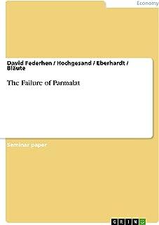 The Failure of Parmalat