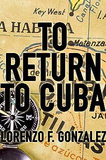To Return to Cuba