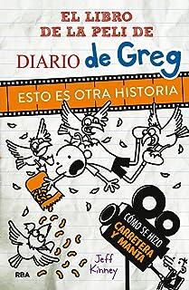 Diario de Greg. Esto es otra historia.: El libro de la película.
