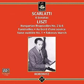Scarlatti: 6 Sonatas & Liszt: Hungarias Rhapsodies