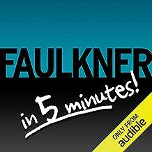 Light in August Free Bonus: Faulkner in 5 Minutes!