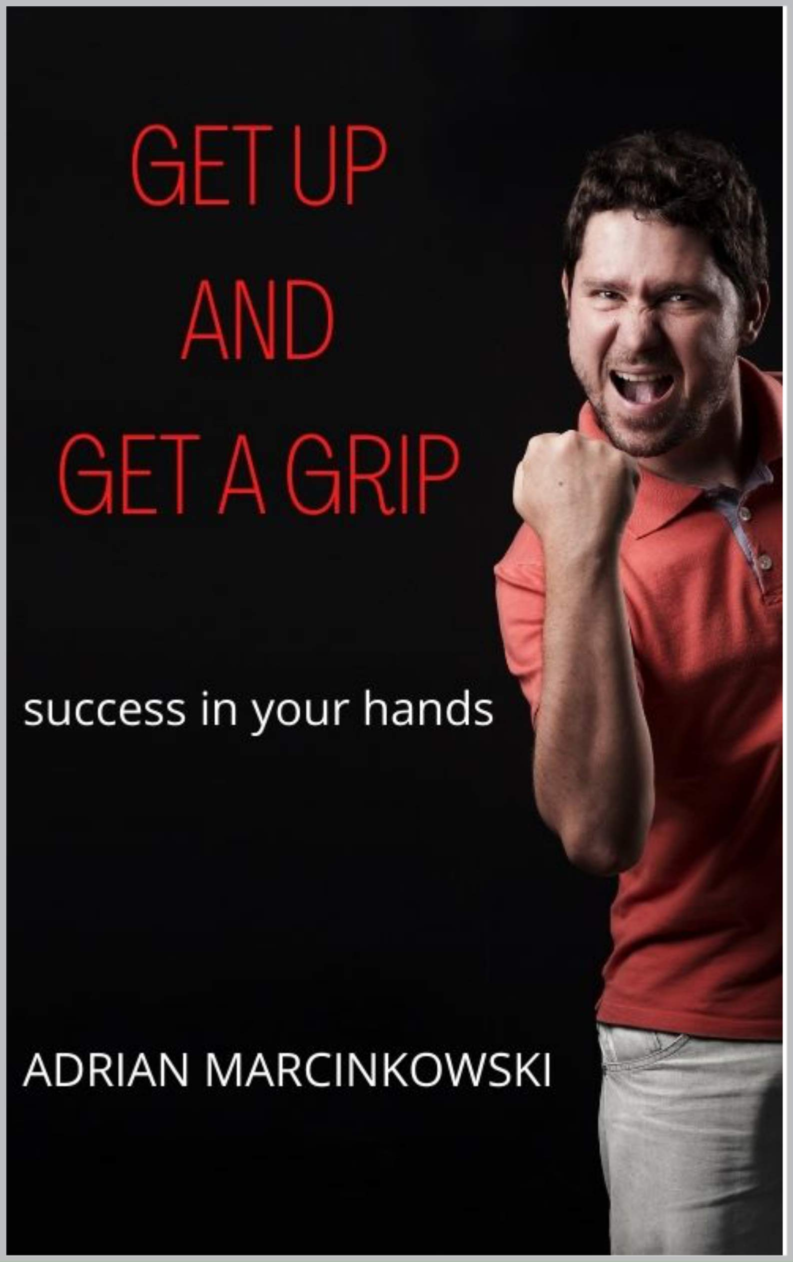 Get up and get a grip