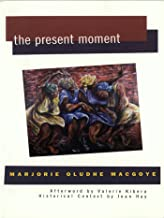 The Present Moment (Women Writing Africa)