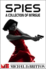 Spies: 7 Short Stories Kindle Edition