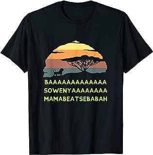 BAAA SOWENYA MAMABEATSEBABAH Song African King Lion Shirt T-Shirt