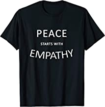 Peace Starts With Empathy T-Shirt