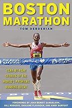 Boston Marathon: Year-by-Year Stories of the World's Premier Running Event