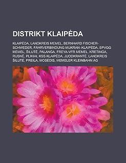Distrikt Klaipda: Landkreis Memel, Ilut, Palanga, Kretinga, Rusn, Plikiai, Juodkrant, Landkreis Ilut, Preila, Mosdis, Gargdai