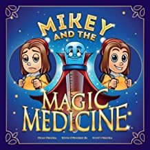 Mikey and the Magic Medicine (1)