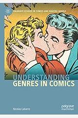 Understanding Genres in Comics (Palgrave Studies in Comics and Graphic Novels) ペーパーバック