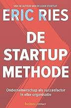 De startup-methode: ondernemerschap als succesfactor in elke organisatie