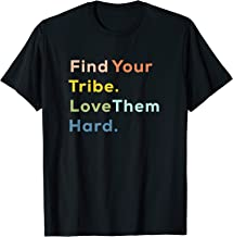 find your tribe shirt