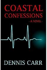 Coastal Confessions Kindle Edition